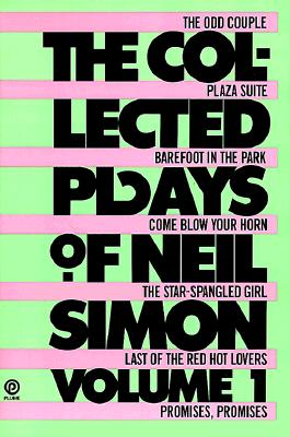 The Collected Plays of Neil Simon By Simon, Neil